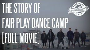 The Story of Fair Play Dance Camp [FULL MOVIE]